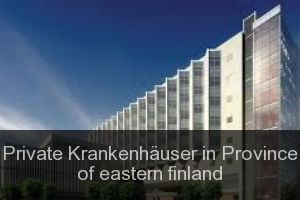 Private Krankenhäuser in Province of eastern finland